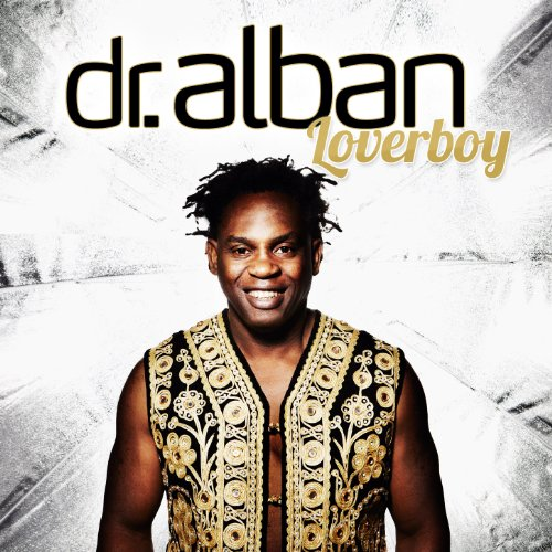Dr. Alban - Loverboy (Video Teaser) - Zortam Music