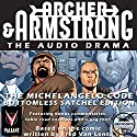 Archer & Armstrong The Michelangelo Code: Bottomless Satchel Edition Audiobook by Fred Van Lente Narrated by  Pendant Productions
