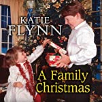 A Family Christmas | Katie Flynn