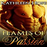 Flames of Passion | Kathleen Hope