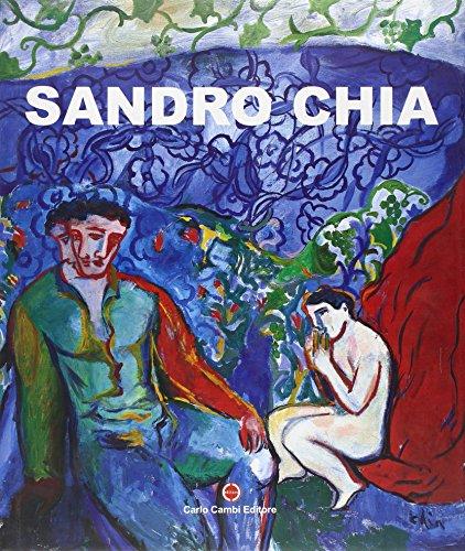 Sandro Chia. La solitudine dell'eroe. Catalogo della mostra. Ediz. italiana e inglese
