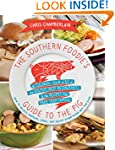 The Southern Foodie's Guide to the Pi...