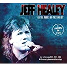As The Years Go Passing By: Live In Germany by Jeff Healey (2013-05-04)