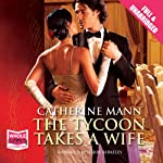 The Tycoon Takes a Wife | Catherine Mann