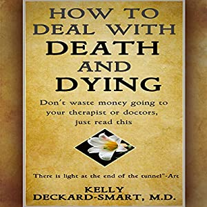 How to Deal with Death and Dying Audiobook
