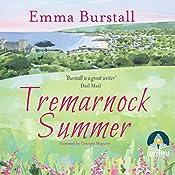 Tremarnock Summer: Tremarnock, Book 3   Emma Burstall