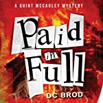 Paid in Full (       UNABRIDGED) by D. C. Brod Narrated by Marc Vietor
