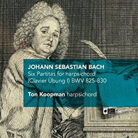 J.S. Bach: Six Partitas for harpsichord (Clavier �bung I) BWV 825-830