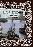 echange, troc Collectif - La Vendée les 282 communes