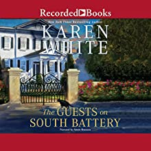 The Guests on South Battery Audiobook by Karen White Narrated by Aimée Bruneau
