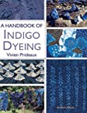 img - for A Handbook of Indigo Dyeing book / textbook / text book