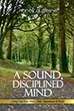 img - for A Sound, Disciplined Mind book / textbook / text book