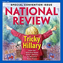 National Review - August 1, 2016 Periodical by  National Review Narrated by Mark Ashby