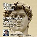 The Modern Scholar: In Michelangelo's Shadow: The Mystery of Modern Italy  by Joseph Luzzi Narrated by Joseph Luzzi