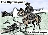 img - for The Highwayman - Alfred Noyes book / textbook / text book
