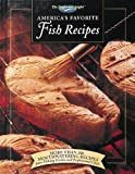 America's Favorite Fish Recipes: More Than 180 Mouthwatering Recipes from Fishing Guides and Professional Chefs (The Freshwater Angler)