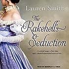 The Rakehell's Seduction: Seduction Series, Book 2 Hörbuch von Lauren Smith Gesprochen von: Beverley A. Crick