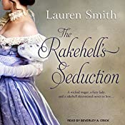 The Rakehell's Seduction: Seduction Series, Book 2 | Lauren Smith
