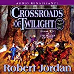 Crossroads of Twilight: Book Ten of The Wheel of Time (       UNABRIDGED) by Robert Jordan Narrated by Kate Reading, Michael Kramer