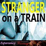 Stranger on a Train: Impossible Gay Lovers | Essemoh Teepee