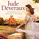A Knight in Shining Armor Audiobook by Jude Deveraux Narrated by Steve West