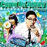 Come On Honey! feat.新井ひとみ(東京女子流)