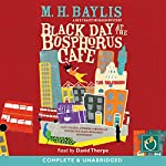 Black Day at the Bosphorus Cafe | M. H. Baylis