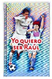 img - for Yo quiero ser Raul / I Want to Be Raul (Spanish Edition) book / textbook / text book