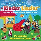 Osterlieder - Die schönsten Kinderlieder zu Ostern