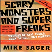 Scary Monsters and Super Freaks | [Mike Sager]