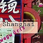 Shanghai(Wegwärts) | Joscha Remus
