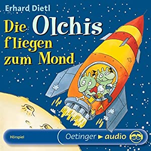 Die Olchis fliegen zum Mond Hörspiel