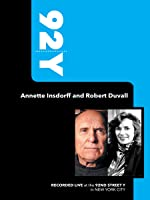 92Y- Annette Insdorff and Robert Duvall (November 20, 2010)