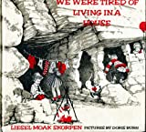 Weekly Reader Childrens Book Club Presents We Were Tired of Living In A House
