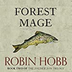 Forest Mage: The Soldier Son Trilogy, Book 2 | Robin Hobb