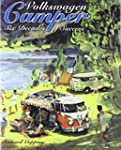 Volkswagen Camper: Six Decades of Suc...