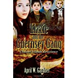 Lizzie and the Guernsey Gang ~ April Gardner