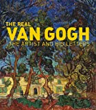 Nienke Bakker The Real Van Gogh: The Artist and His Letters