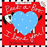 img - for Peek-a-Boo, I Love You! (Padded Cloth Covers with Lift-the-Flaps) book / textbook / text book