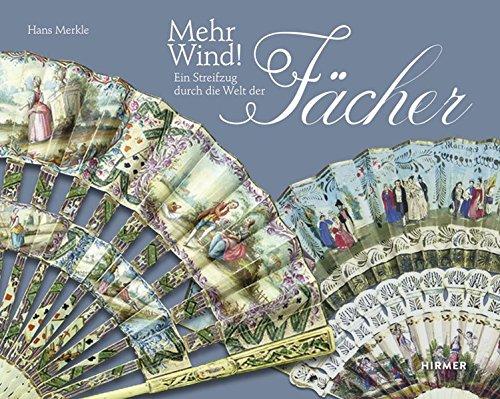 Mehr Wind!: Ein Streifzug durch die Welt des Fachers  (Tapa Dura)