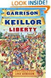 Liberty: A Lake Wobegon Novel (Lake Wobegon Novels)