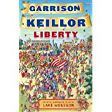 Liberty (Lake Wobegon Novels)by Garrison Keillor