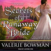 Secrets of a Runaway Bride: Secret Brides, Book 2 | [Valerie Bowman]