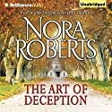 The Art of Deception (       UNABRIDGED) by Nora Roberts Narrated by Christina Traister