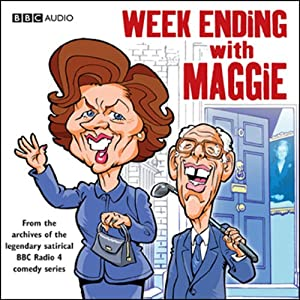 Week Ending with Maggie | [David Baddiel, Guy Jenkin, Rob Newman, John O'Farrell]