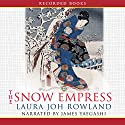 The Snow Empress Audiobook by Laura Joh Rowland Narrated by James Yaegashi