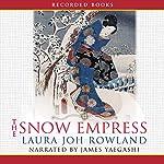 The Snow Empress | Laura Joh Rowland