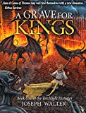 img - for A Grave for Kings: Book One of the Torchlight Histories book / textbook / text book