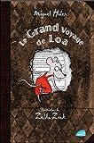 Le Grand Voyage de Loa par Miguel Haler