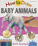 img - for How To Draw Baby Animals book / textbook / text book